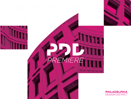 "Philadelphia Design District presents: ""Premiere"""
